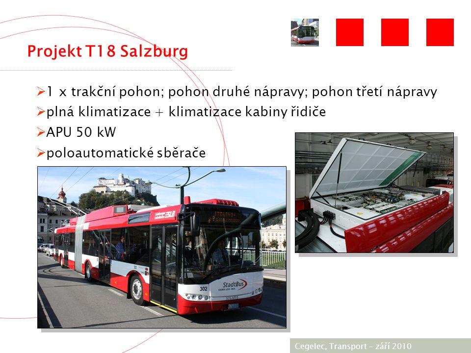 [City / Unit] – [date] 2005 Projekt T18 Salzburg Cegelec, Transport – září 2010  1 x trakční pohon; pohon druhé nápravy; pohon třetí nápravy  plná klimatizace + klimatizace kabiny řidiče  APU 50 kW  poloautomatické sběrače