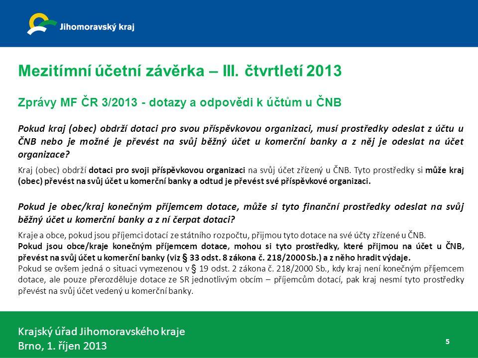 Krajský úřad Jihomoravského kraje Brno, 1. říjen 2013 DKCS obec - § 5 odst. 4 56
