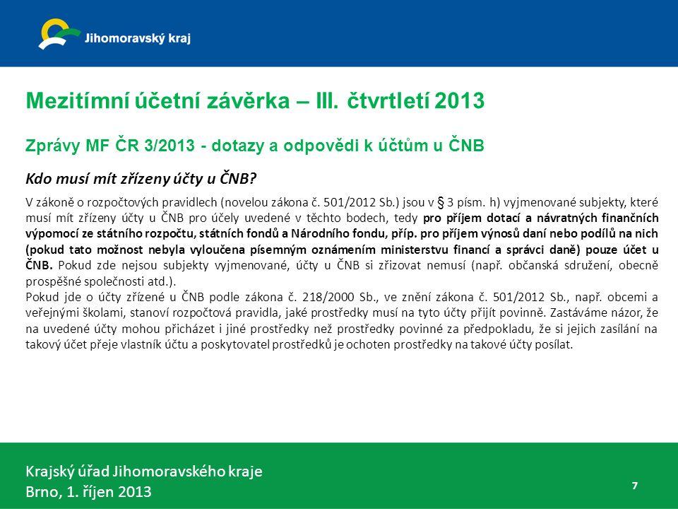 Krajský úřad Jihomoravského kraje Brno, 1. říjen 2013 DKCS dobrovolný svazek obcí - § 5 odst. 5 58