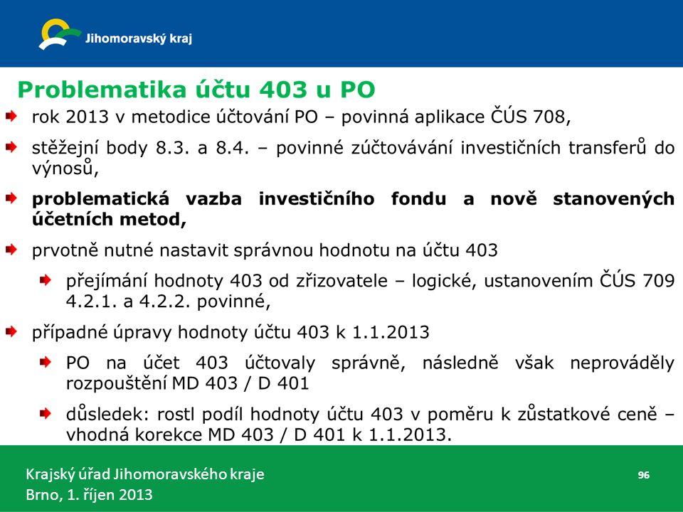 Krajský úřad Jihomoravského kraje Brno, 1. říjen 2013 96