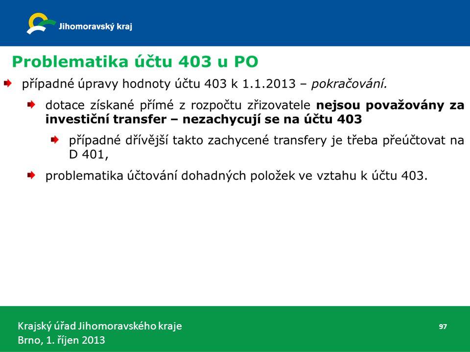 Krajský úřad Jihomoravského kraje Brno, 1. říjen 2013 97