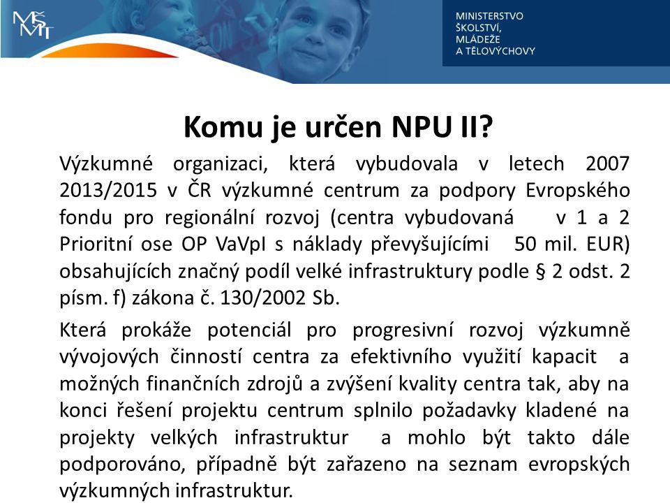 Komu je určen NPU II.