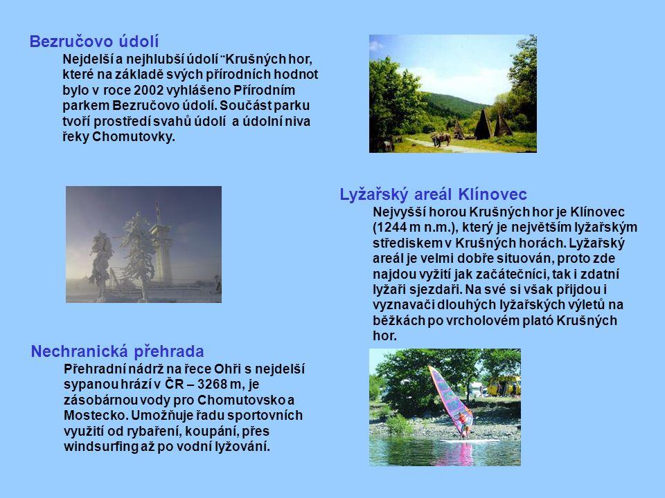 Bezručovo údolí Nejdelší a nejhlubší údolí ¨Krušných hor, které na základě svých přírodních hodnot bylo v roce 2002 vyhlášeno Přírodním parkem Bezručovo údolí.