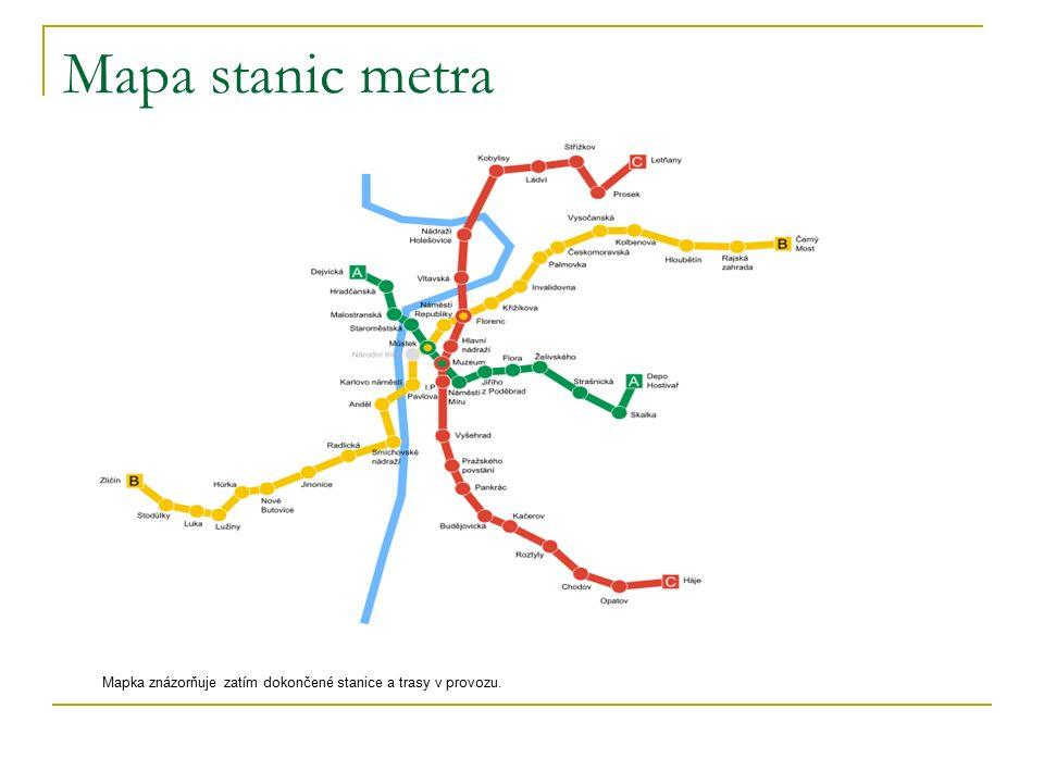 Mapa stanic metra Mapka znázorňuje zatím dokončené stanice a trasy v provozu.
