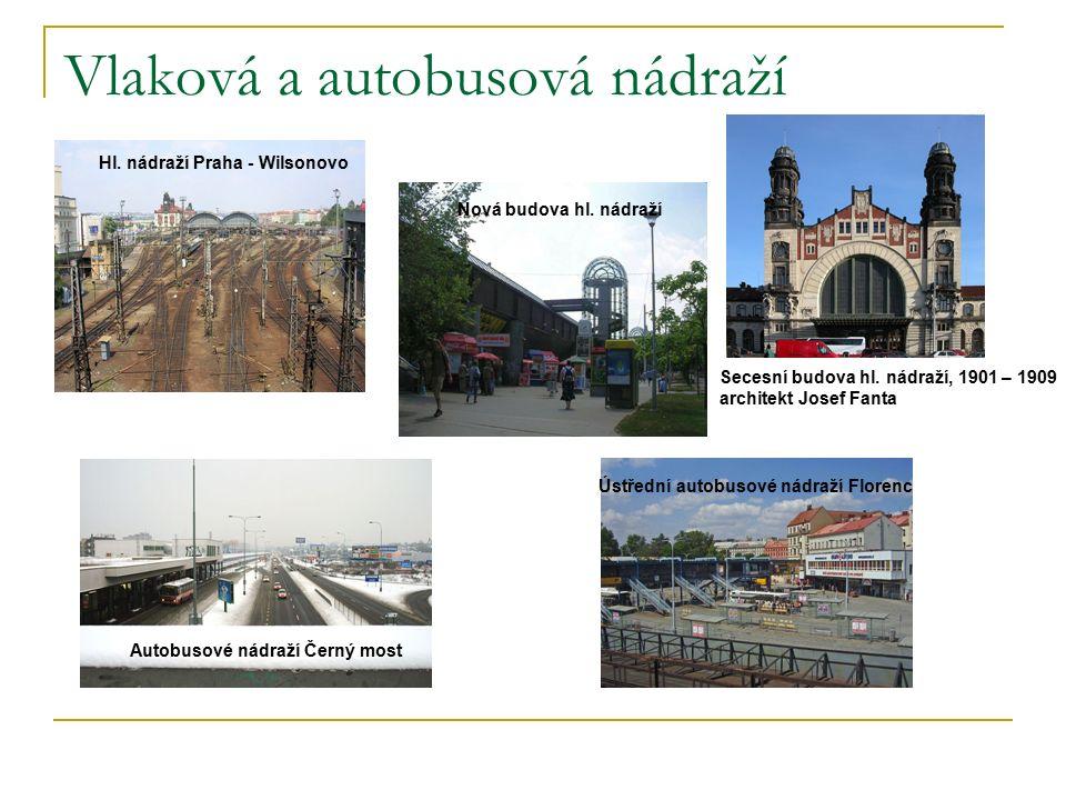 Vlaková a autobusová nádraží Hl. nádraží Praha - Wilsonovo Nová budova hl.