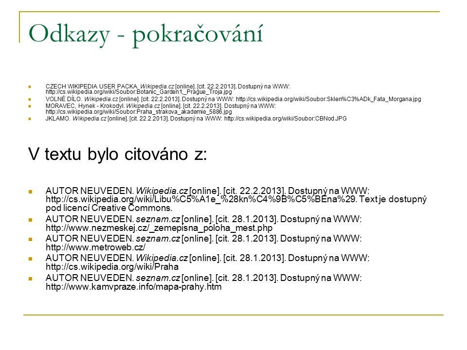 Odkazy - pokračování CZECH WIKIPEDIA USER PACKA. Wikipedia.cz [online].