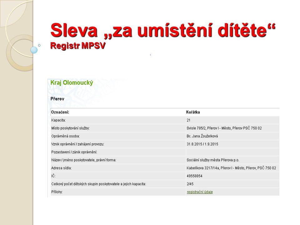 """Sleva """"za umístění dítěte Registr MPSV"""
