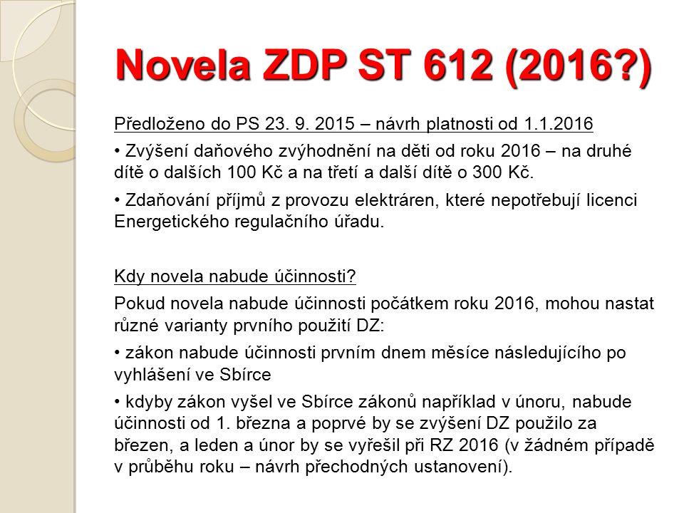 Novela ZDP ST 612 (2016 ) Předloženo do PS 23. 9.