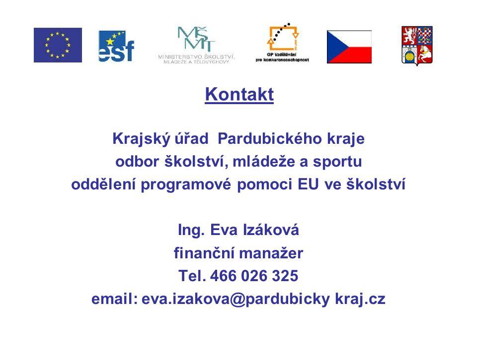 Kontakt Krajský úřad Pardubického kraje odbor školství, mládeže a sportu oddělení programové pomoci EU ve školství Ing.