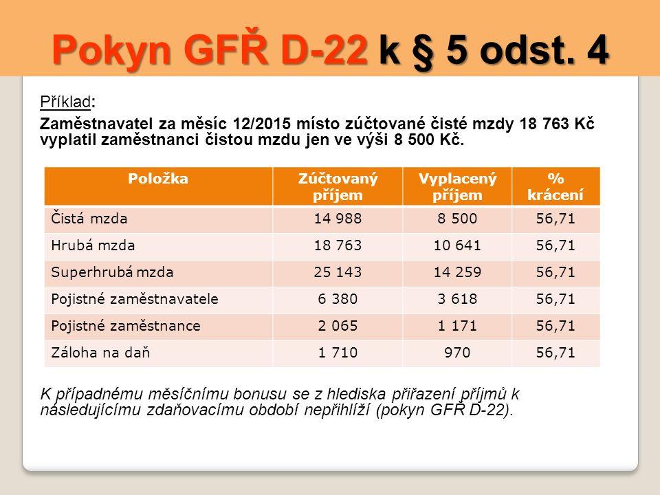 Pokyn GFŘ D-22 k § 5 odst.