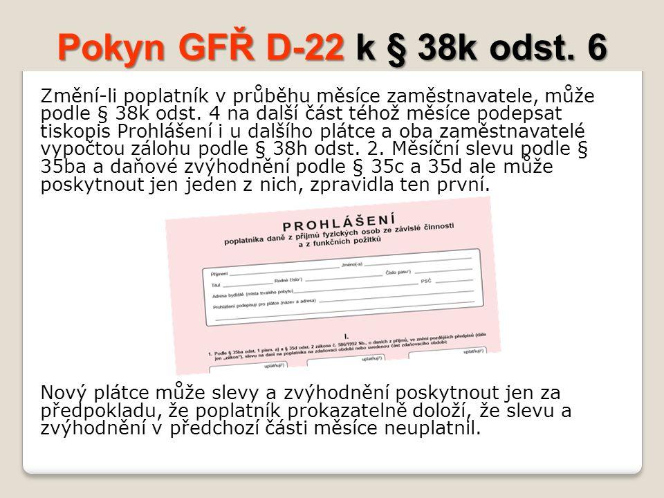 Pokyn GFŘ D-22 k § 38k odst.