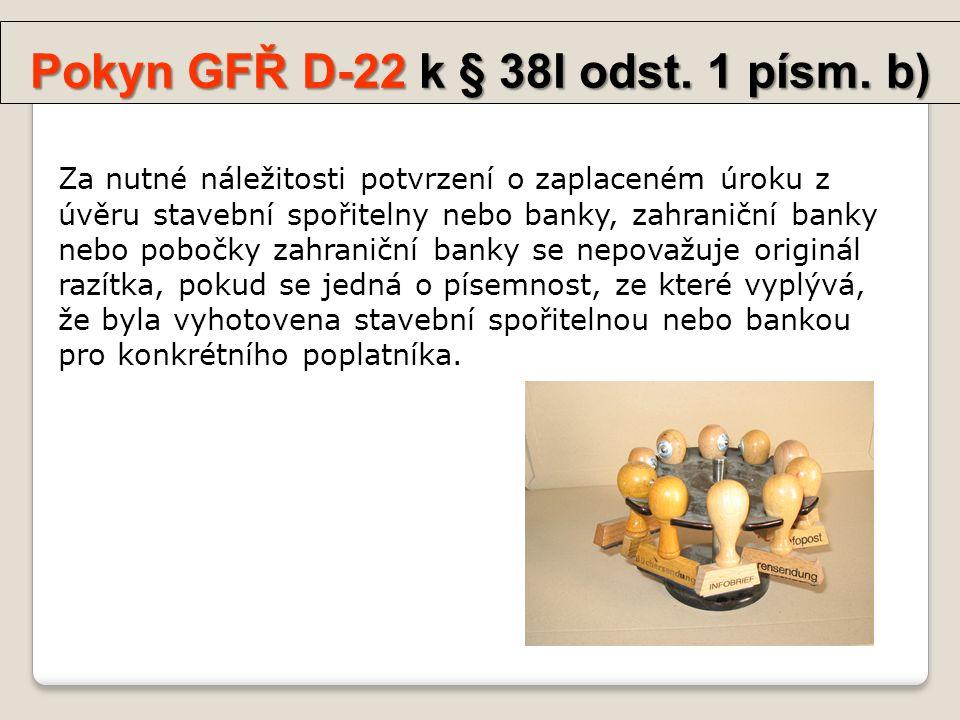 Pokyn GFŘ D-22 k § 38l odst. 1 písm.