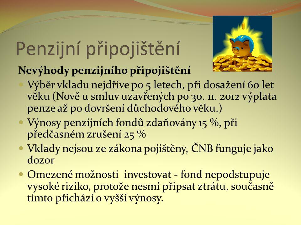 Anotace: Prezentace obsahuje výklad problematiky penzijního připojištění, druhy penzí, výhody a nevýhody penzijního připojištění.