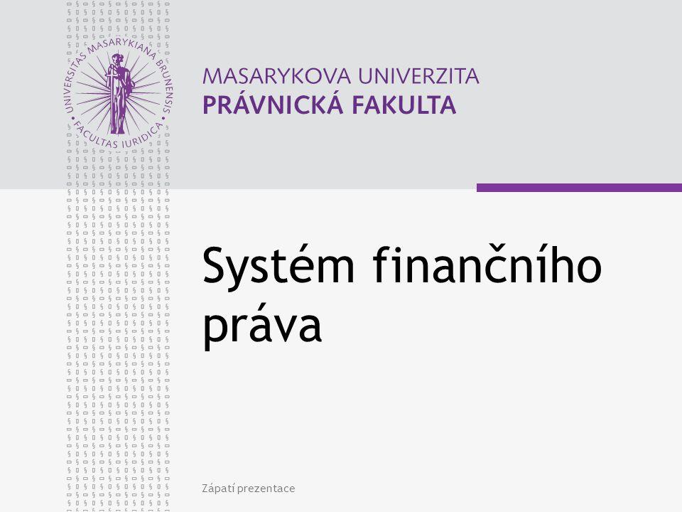 www.law.muni.cz Správa daní ve funkčním pojetí Daňový řád (zákon č.