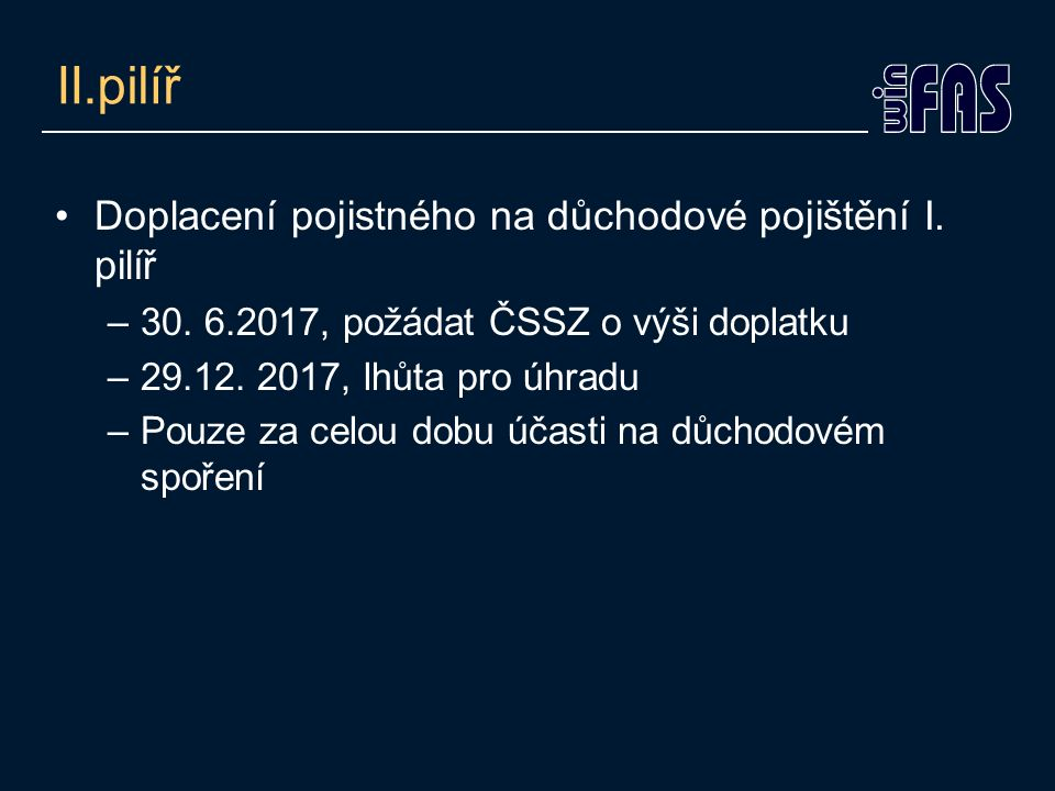 II.pilíř Doplacení pojistného na důchodové pojištění I.