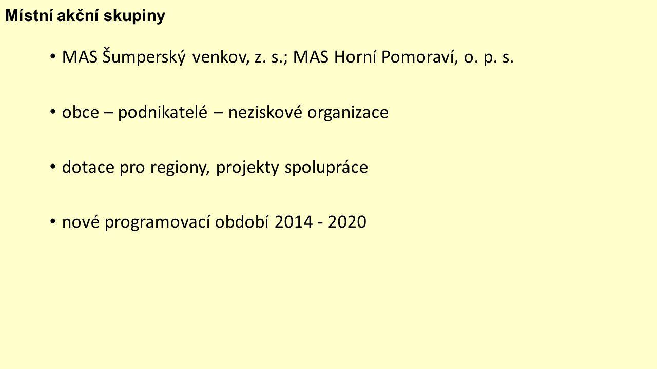 Místní akční skupiny MAS Šumperský venkov, z. s.; MAS Horní Pomoraví, o.