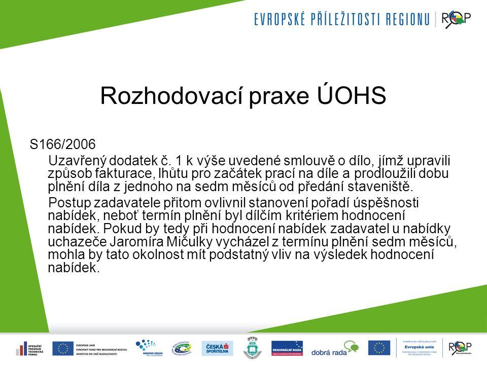 Rozhodovací praxe ÚOHS S166/2006 Uzavřený dodatek č.