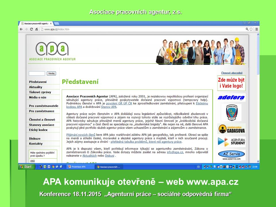 Členství APA v dalších organizacích a projektech. Asociace pracovních agentur, z.s.