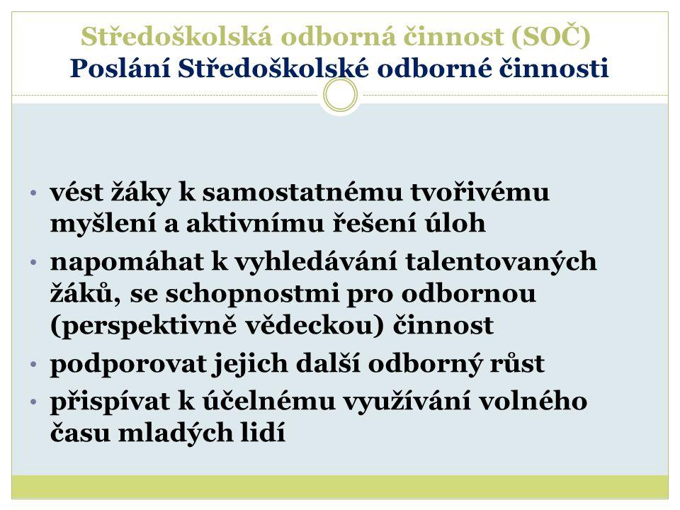 Středoškolská odborná činnost (SOČ) V období školního roku 2013/2014 se uskutečňuje již 36.