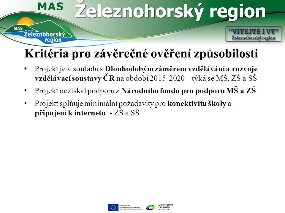 Kritéria pro závěrečné ověření způsobilosti Projekt je v souladu s Dlouhodobým záměrem vzdělávání a rozvoje vzdělávací soustavy ČR na období 2015-2020