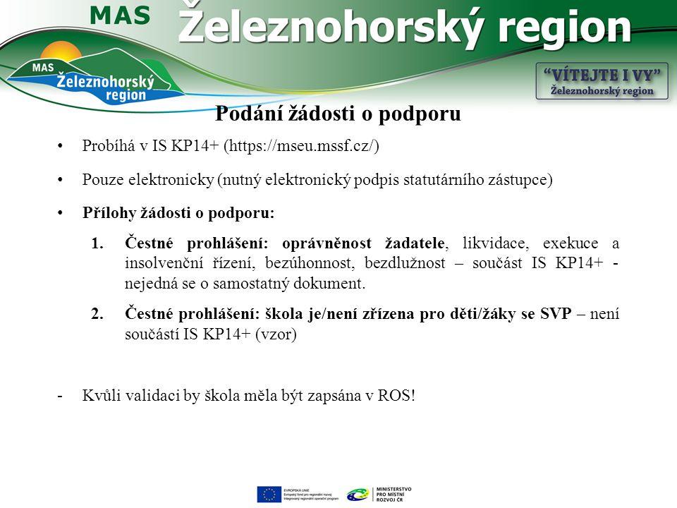 Podání žádosti o podporu Probíhá v IS KP14+ (https://mseu.mssf.cz/) Pouze elektronicky (nutný elektronický podpis statutárního zástupce) Přílohy žádos