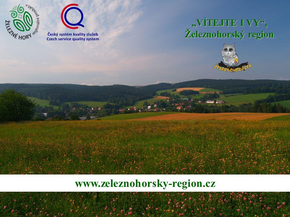 """""""VÍTEJTE I VY"""", Železnohorský region www.zeleznohorsky-region.cz"""