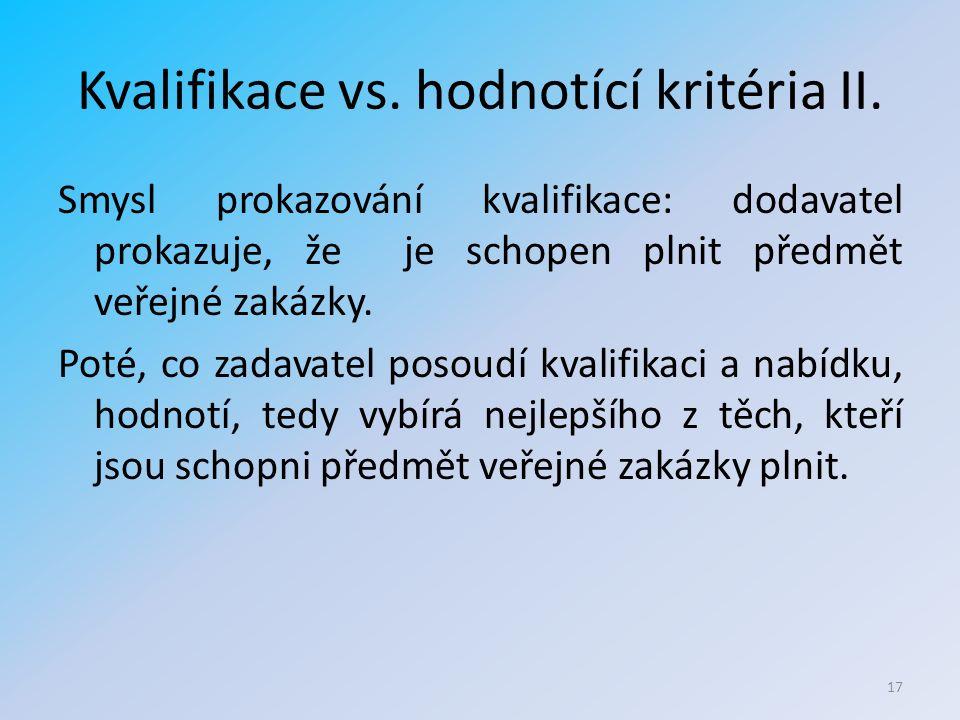 Kvalifikace vs. hodnotící kritéria II.