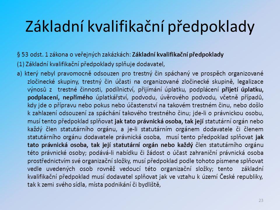 Základní kvalifikační předpoklady § 53 odst.