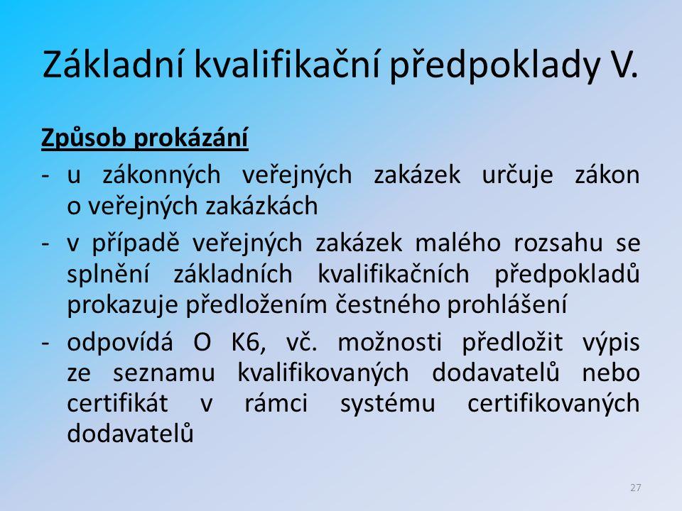 Základní kvalifikační předpoklady V.