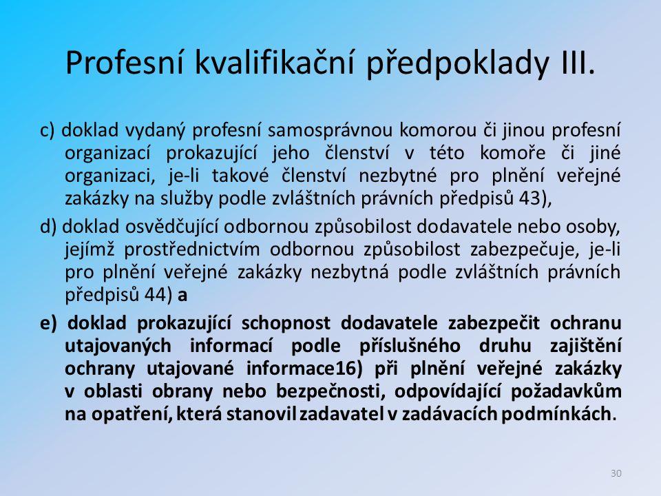 Profesní kvalifikační předpoklady III.