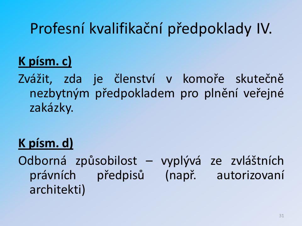 Profesní kvalifikační předpoklady IV. K písm.