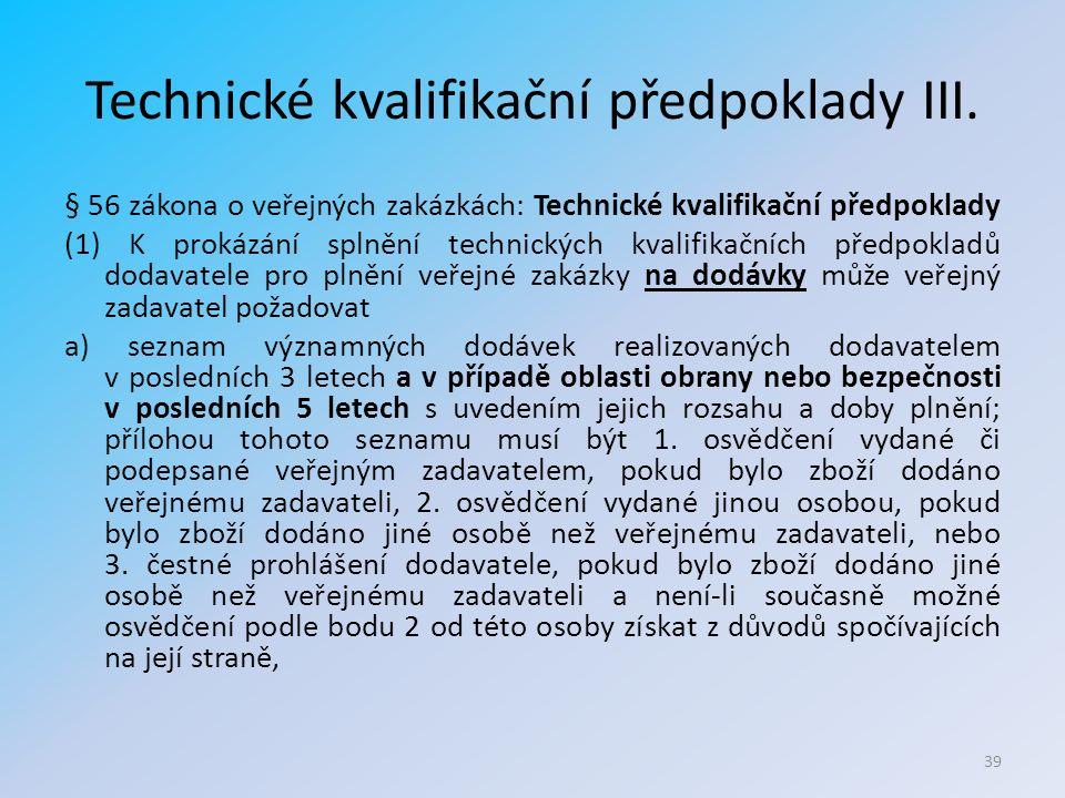 Technické kvalifikační předpoklady III.
