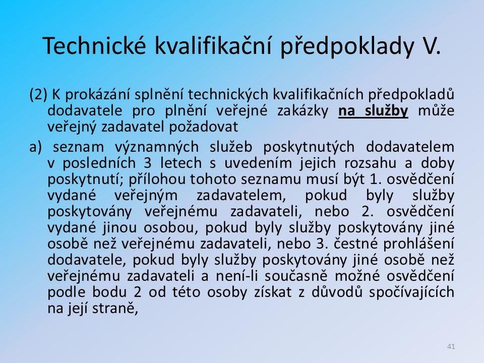 Technické kvalifikační předpoklady V.