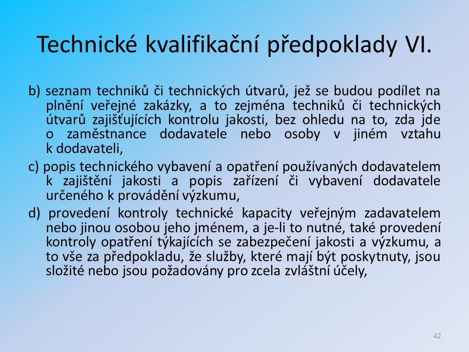 Technické kvalifikační předpoklady VI.