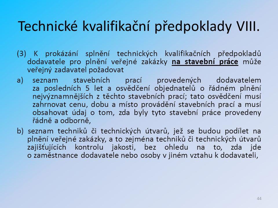 Technické kvalifikační předpoklady VIII.