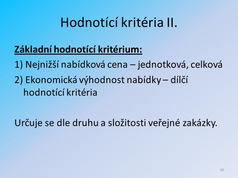 Hodnotící kritéria II.
