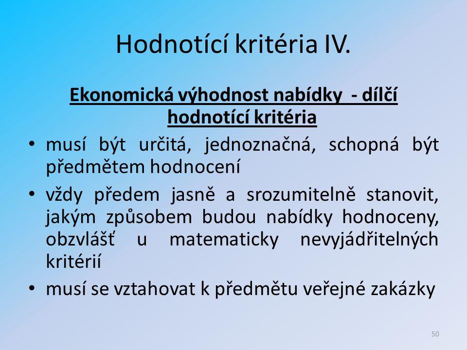 Hodnotící kritéria IV.