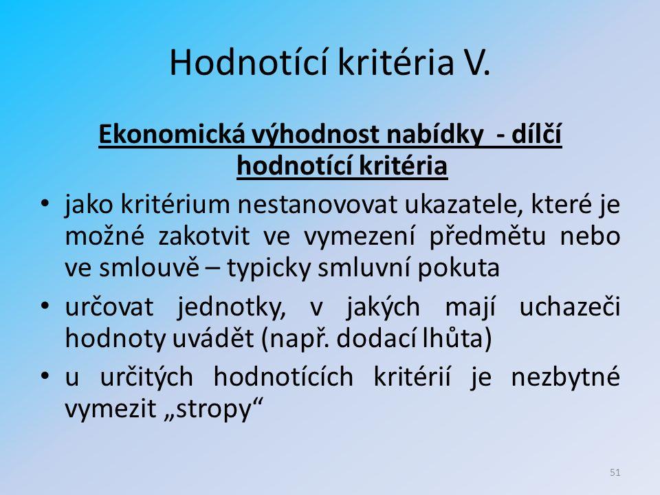 Hodnotící kritéria V.
