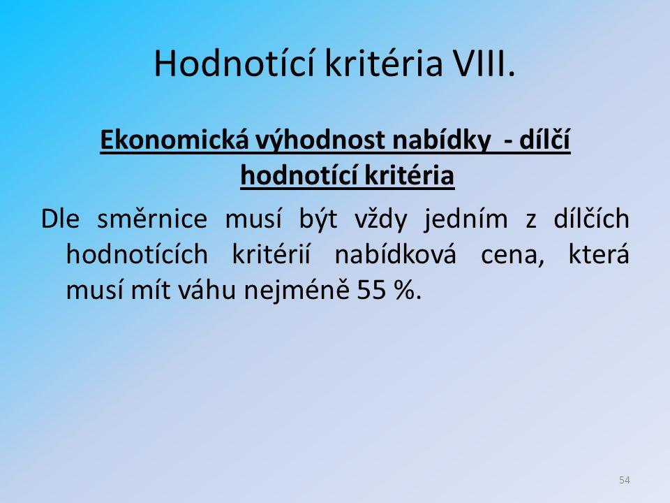 Hodnotící kritéria VIII.
