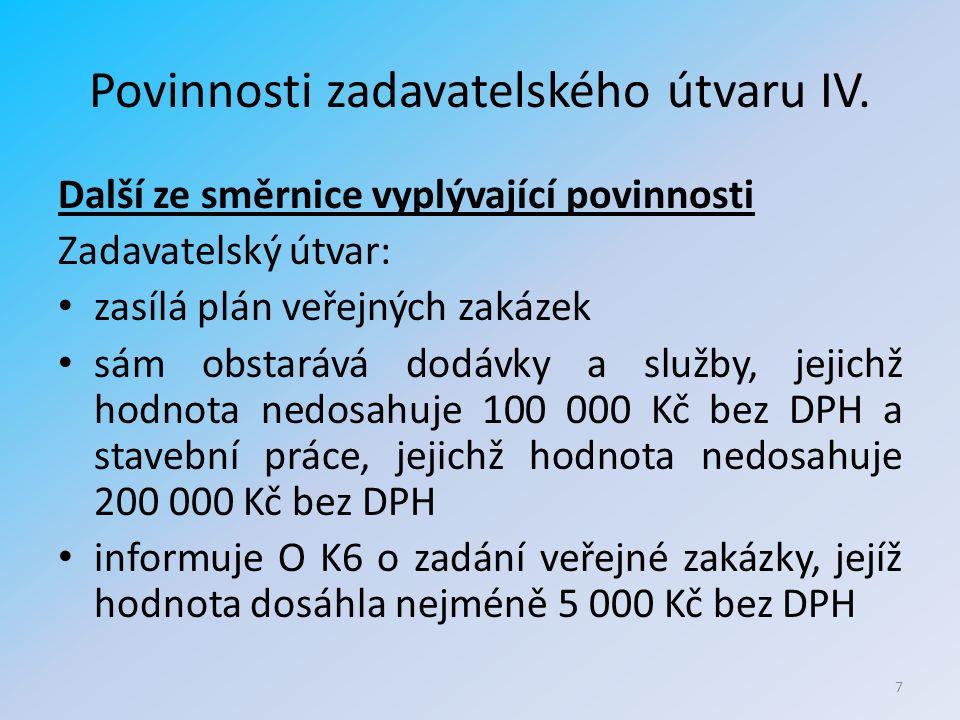 Povinnosti zadavatelského útvaru IV.