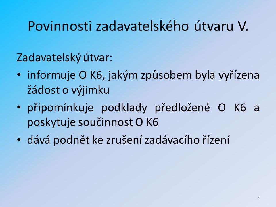 Povinnosti zadavatelského útvaru V.