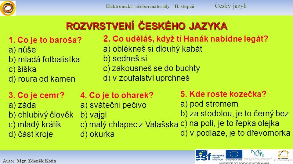 Elektronické učební materiály - II.stupeň Český jazyk Co již znám.