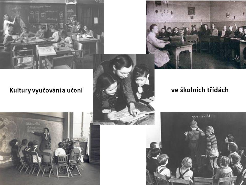 Kultury vyučování a učení ve školních třídách