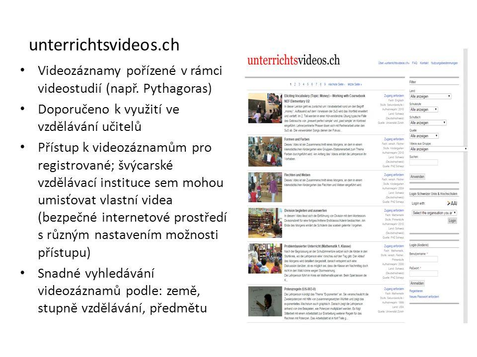 unterrichtsvideos.ch Videozáznamy pořízené v rámci videostudií (např. Pythagoras) Doporučeno k využití ve vzdělávání učitelů Přístup k videozáznamům p