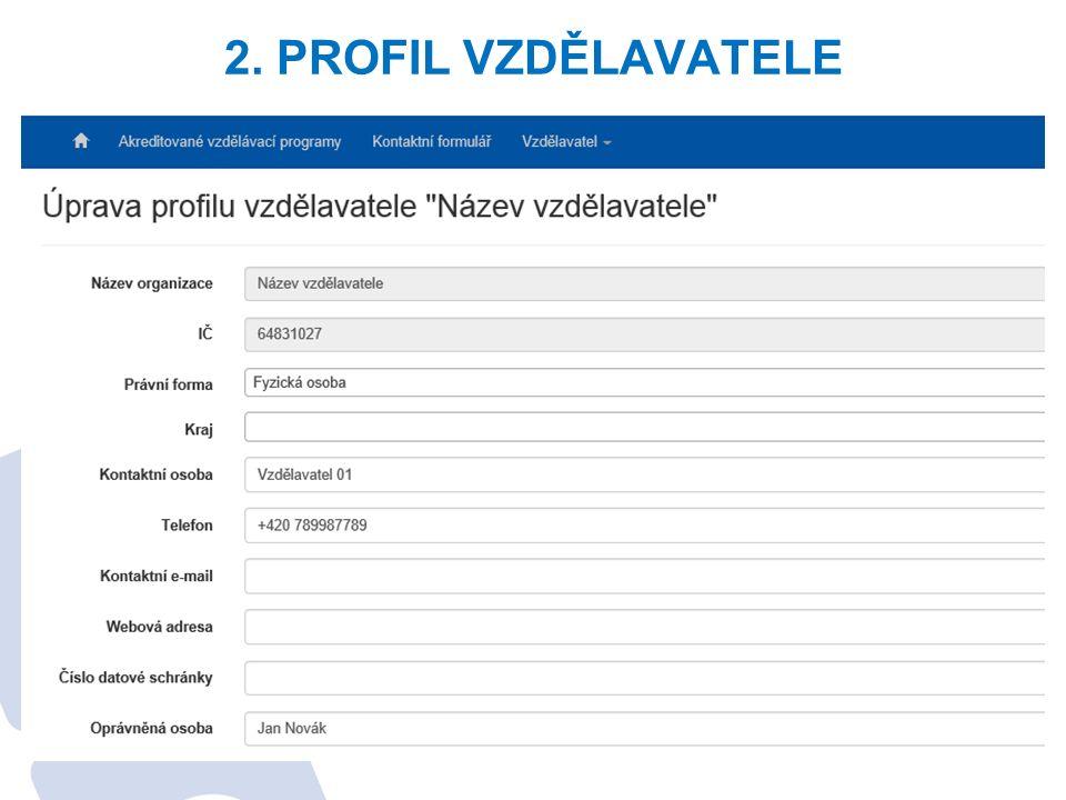 2. PROFIL VZDĚLAVATELE