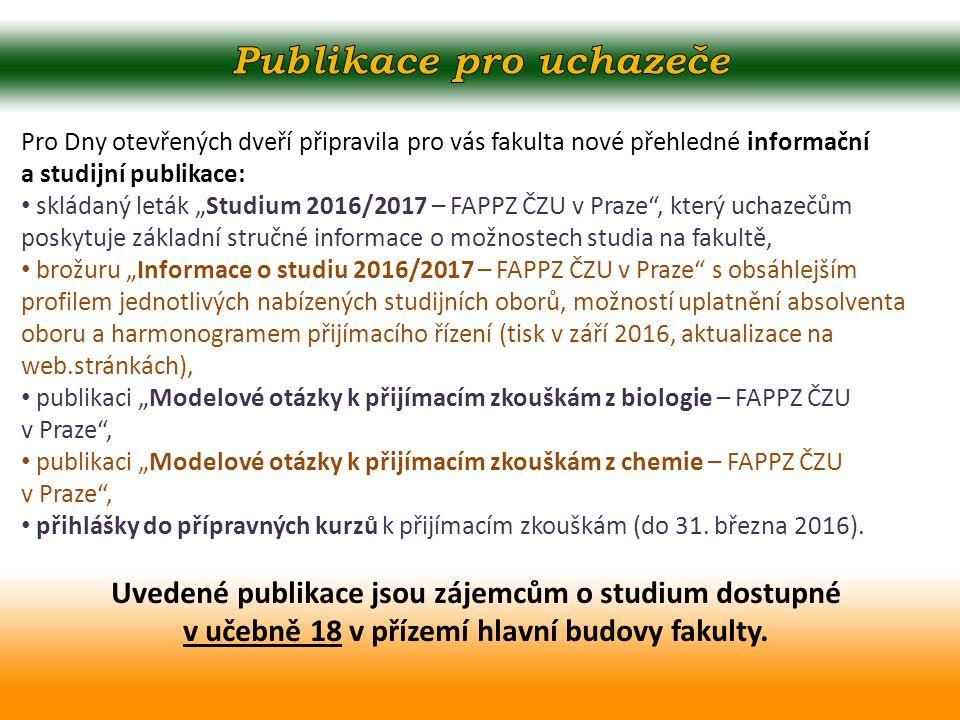 """Pro Dny otevřených dveří připravila pro vás fakulta nové přehledné informační a studijní publikace: skládaný leták """"Studium 2016/2017 – FAPPZ ČZU v Pr"""
