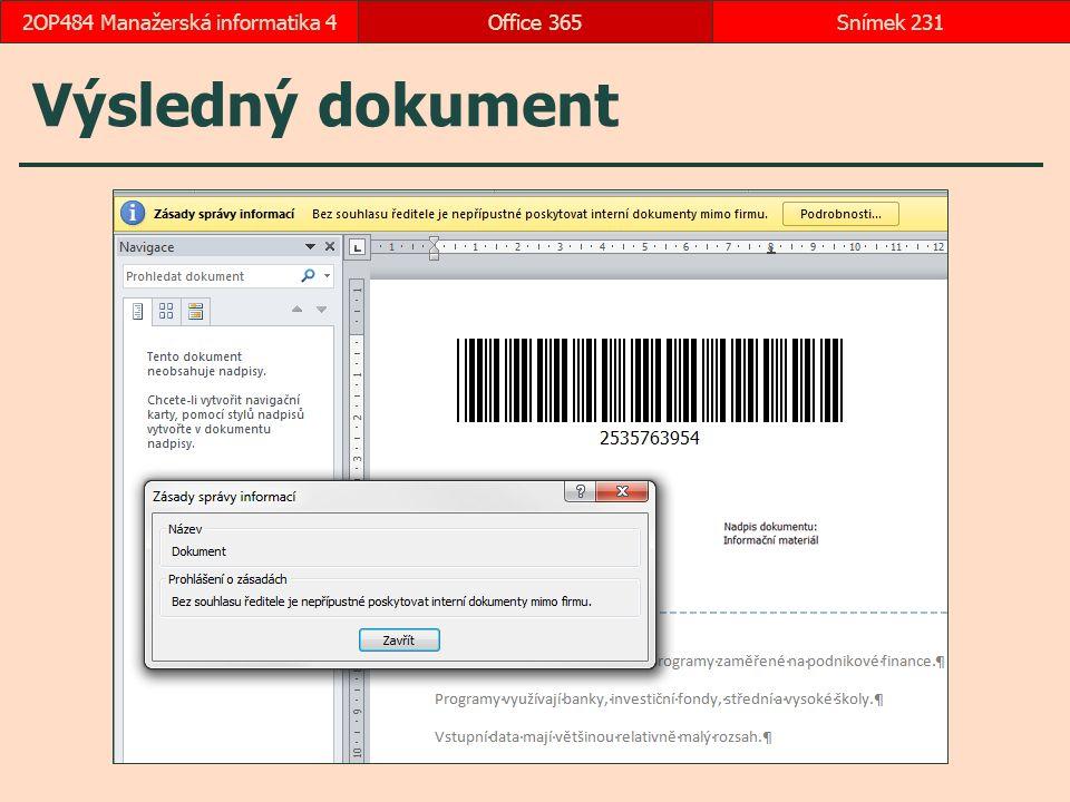 Výsledný dokument Office 365Snímek 2312OP484 Manažerská informatika 4