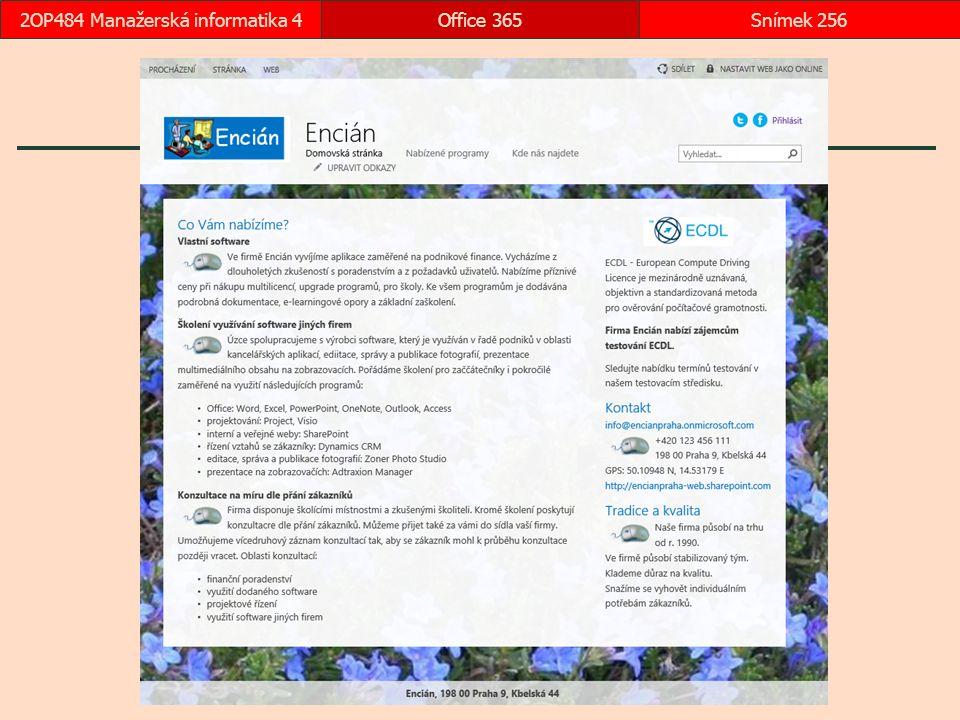 Office 365Snímek 2562OP484 Manažerská informatika 4