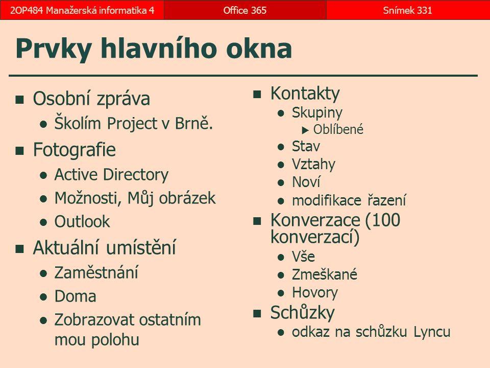 Prvky hlavního okna Osobní zpráva Školím Project v Brně.