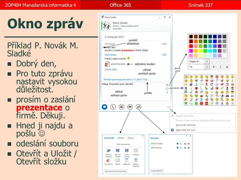 Okno zpráv Příklad P.Novák M. Sladké Dobrý den, Pro tuto zprávu nastavit vysokou důležitost.